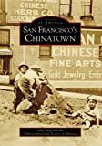 img - for San Francisco's Chinatown (Images of America) book / textbook / text book