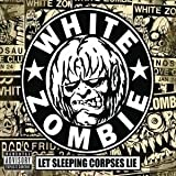 Shack of Hate (Clean Versio... - White Zombie