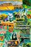 Resource & Environment Management (0582237963) by Mitchell, A.