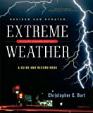 img - for Extreme Weather ( Climate Change Eition) a Guide and Record Book book / textbook / text book