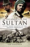 In the Service of the Sultan: A first-hand account of the Dhofar Insurgency