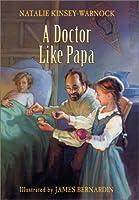 A Doctor Like Papa