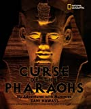 Zahi A. Hawass The Curse of the Pharaohs: My Adventures with Mummies (Bccb Blue Ribbon Nonfiction Book Award (Awards))