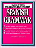 img - for College Outline: Spanish Grammar (Harcourt Brace Jovanovich College Outline Series) book / textbook / text book
