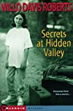 Secrets at Hidden Valley (0689811675) by Roberts, Willo Davis