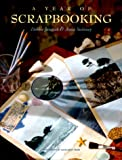A Year of Scrapbooking (073700049X) by Debbie Janasak