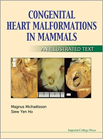 Congenital Heart Malformations in Mammals: An Illustrated Text
