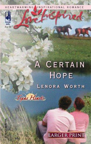 Certain Hope, LENORA WORTH