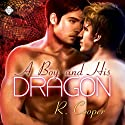 A Boy and His Dragon (       UNABRIDGED) by R. Cooper Narrated by Guy Veryzer