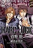 HARD LUCK (2)