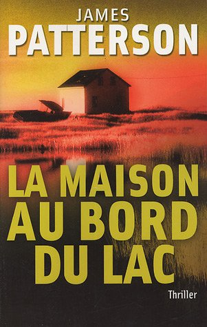 La maison au bord du lac - James Patterson [MULTI]