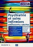 echange, troc Anne-Marie Garnier, Marinette Mitriot, Catherine Vaslin, Claude Rouquette, Collectif - Psychiatrie et soins infirmiers : Adolescents, adultes module 5