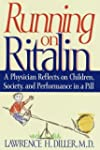 Running on Ritalin: A Physician Refle...