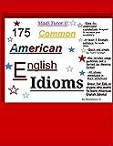 175 Common American English Idioms