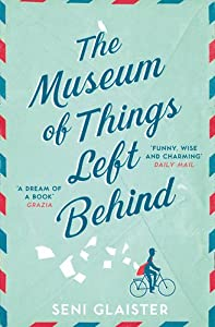 The Museum of Things Left Behind by Fourth Estate