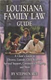 img - for Louisiana Family Law Guide book / textbook / text book