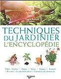 echange, troc Claude Bureaux, Collectif - Techniques du jardinier : L'encyclopédie