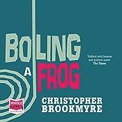 Boiling a Frog | Christopher Brookmyre