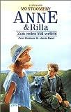 Anne und Rilla. Zum ersten Mal verliebt / Der Weg ins Gl�ck. (Big Book). ( Ab 11 J.).