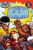 Super Hero Squad: Super Hero Showdown! (Passport to Reading Media Tie-Ins - Level 2)