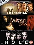 Roadkill/Wrong Turn/The Hole [DVD]