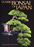 Classic Bonsai of Japan