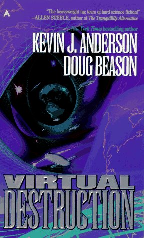 Virtual Destruction, Kevin J. Anderson, Doug  Beason