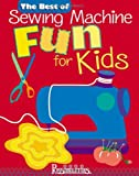 Lynda Milligan The Best of Sewing Machine Fun for Kids