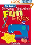 Best of Sewing Machine Fun For Kids -The