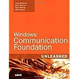 Windows Communication Foundation Unleashed (WCF) ~ Matt Winkler