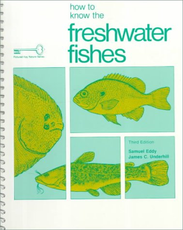 How to Know the Freshwater Fishes (Pictured Key Nature...