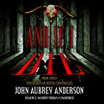 And If I Die: The Black or White Chronicles, Book Three   John Aubrey Anderson