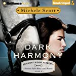 Dark Harmony: Fairmont Riding Academy, Book 2: A Vivienne Taylor Horse Lover's Mystery | Michele Scott