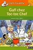 """Afficher """"Gafi chez Toc-toc chef"""""""