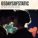 We Were Exploding Anyway by 65daysofstatic [Music CD]