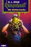G�nsehaut 14. Die Geistermaske. ( Ab 10 J.).
