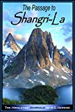 img - for The Passage to Shangri-La: The Himalayan Journals of M.G. Hawking book / textbook / text book