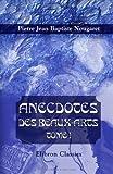 echange, troc Pierre Jean Baptiste Nougaret - Anecdotes des beaux-arts: Tome 1. Peinture