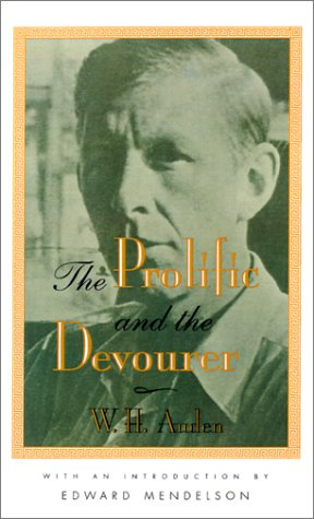 The Prolific And The Devourer, W.H. Auden