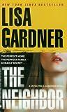 The Neighbor (0553840797) by Lisa Gardner