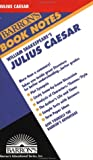 Julius Caesar (Barron's Book Notes) (0812034236) by William Shakespeare