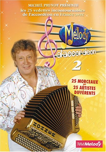 MELODY D'ACCORDEON vol 2 (Michel Pruvot)