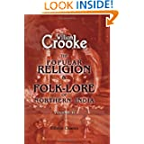 The Popular Religion and Folk-Lore of Northern India: Volume 2