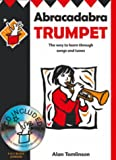 Alan Tomlinson Abracadabra Trumpet: The Way to Learn Through Songs and Tunes: Pupil's Book (Abracadabra)