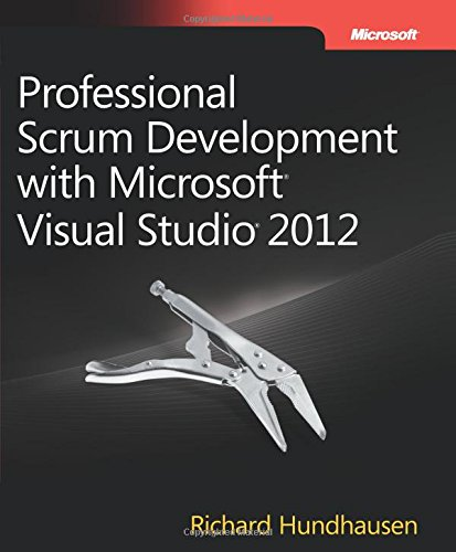 Professional Scrum Development with Microsoft Visual Studio 2012 (Developer Reference (Paperback))