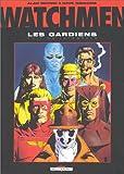 Watchmen, les Gardiens - L'Intégrale