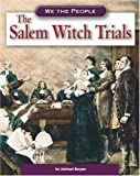 The Salem Witch Trials (We the People: Exploration and Colonization)