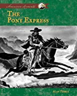 The Pony Express (American Moments)
