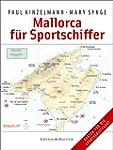 Mallorca f�r Sportschiffer: Alle H�fe...
