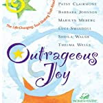 Outrageous Joy | Patsy Clairmont,Barbara Johnson,Marilyn Meberg